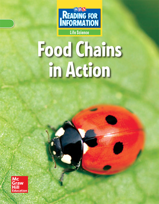 Reading for Information, On Level Student Reader, Life - Food Chains in Action, Grade 4