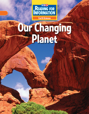 Reading for Information, On Level Student Reader, Earth - Our Changing Planet, Grade 4