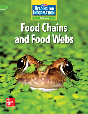 Reading for Information, Above Student Reader, Life - Food Chains and Food Webs, Grade 4