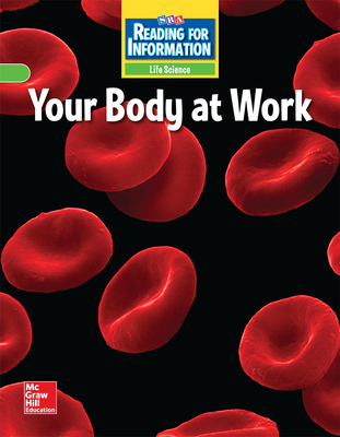 Reading for Information, Approaching Student Reader, Life - Your Body at Work, Grade 5