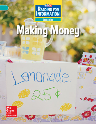 Reading for Information, Above Student Reader, Economics - Making Money, Grade 2