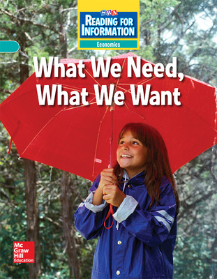 Reading for Information, Approaching Student Reader, Economics - What We Need, What We Want, Grade 3