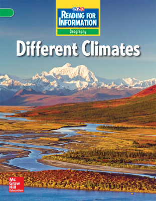 Reading for Information, Above Student Reader, Geography - Different Climates, Grade 3