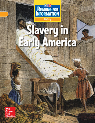 Reading for Information, On Level Student Reader, History - Slavery in Early America, Grade 5
