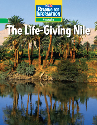 Reading for Information, Approaching Student Reader, Geography - The Life-Giving Nile, Grade 6
