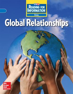 Reading for Information, On Level Student Reader, Civics - Global Relationships, Grade 6