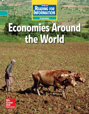 Reading for Information, On Level Student Reader, Economics - Economies Around the World, Grade 6