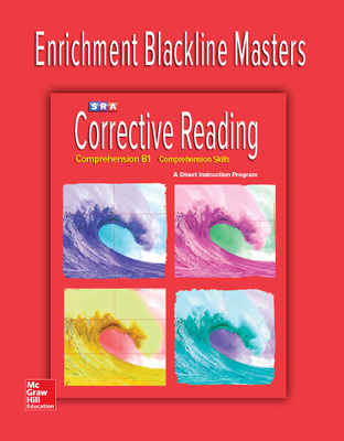Corrective Reading Comprehension Level B1, Enrichment Blackline Master