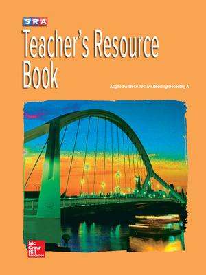 Corrective Reading Decoding Level A, Teacher Resource Book
