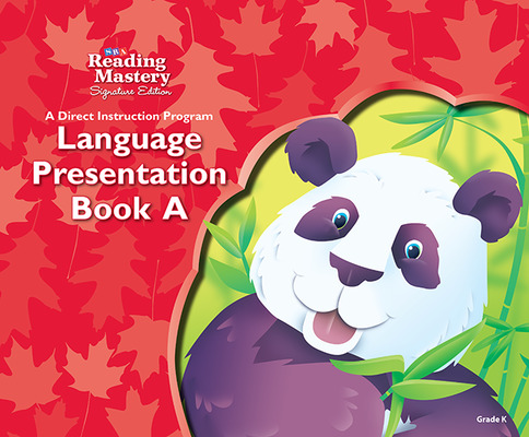 Reading Mastery Language Arts Strand Grade K, Presentation Book A