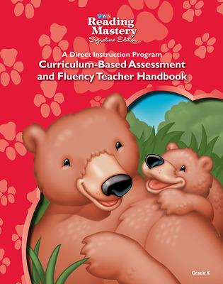 Reading Mastery Reading/Literature Strand Grade K, Assessment & Fluency Teacher Handbook