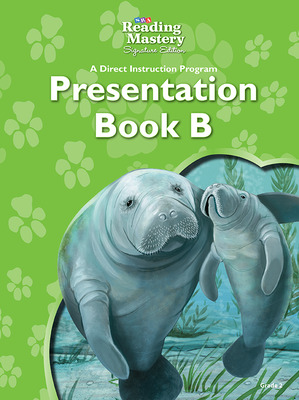 Reading Mastery Reading/Literature Strand Grade 2, Presentation Book B