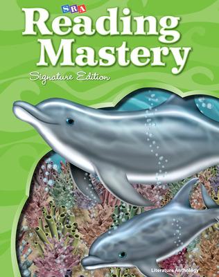 Reading Mastery Reading/Literature Strand Grade 2, Literature Anthology