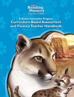 Reading Mastery Reading/Literature Strand Grade 3, Assessment & Fluency Teacher Handbook