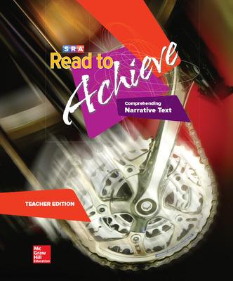 Read to Achieve: Comprehending Narrative Text, Teacher Edition