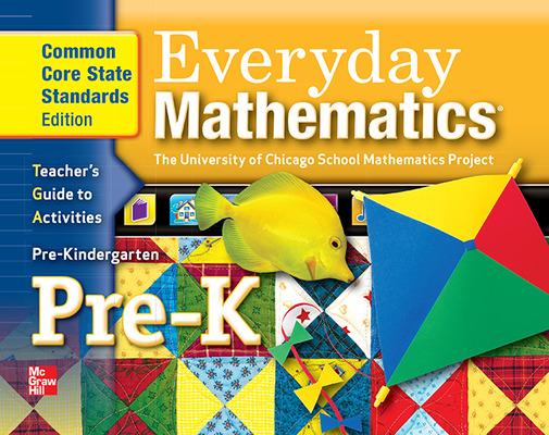 Everyday Mathematics, Grade Pre-K, Teacher's Guide to Activities