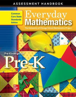 Everyday Mathematics, Grade Pre-K, Assessment Handbook