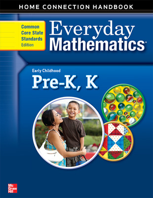 Everyday Mathematics, Grades PK-K, Early Childhood Home Connections Handbook