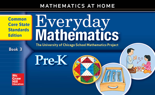 Everyday Mathematics, Grade Pre-K, Mathematics at Home Book 3