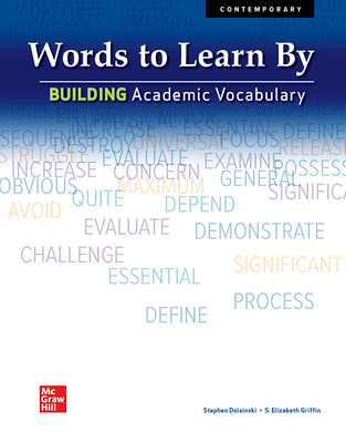 Words to Learn By: Building Academic Vocabulary, Student Edition