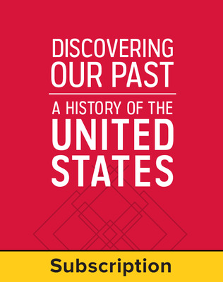 Discovering Our Past: A History of the United States, Student Suite, 6-year subscription