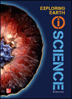 Glencoe Earth & Space iScience, Modules A: Exploring Earth, Grade 6, Chapter Resource Package