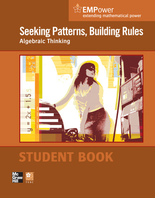 EMPower Math, Seeking Patterns, Building Rules: Algebraic Thinking, Student Edition