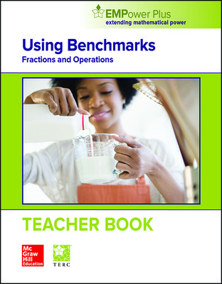 EMPower Math, Using Benchmarks: Fractions, Decimals, and Percents, Teacher Edition