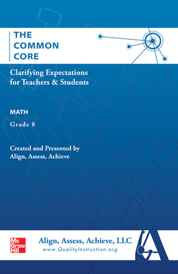 AAA The Common Core: Clarifying Expectations for Teachers and Students. Math, Grade 8