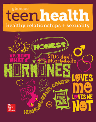 Teen Health, Healthy Relationships and Sexuality