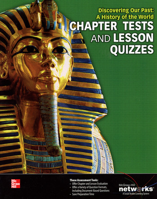 Discovering Our Past: A History of the World, Chapter Tests and Lesson Quizzes