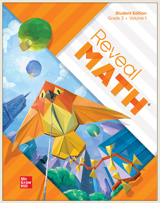 Reveal Math Student Edition, Grade 3, Volume 1