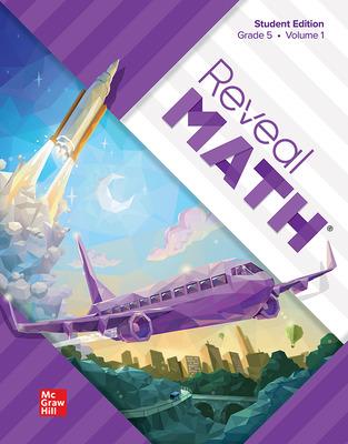 Reveal Math Student Edition, Grade 5, Volume 1