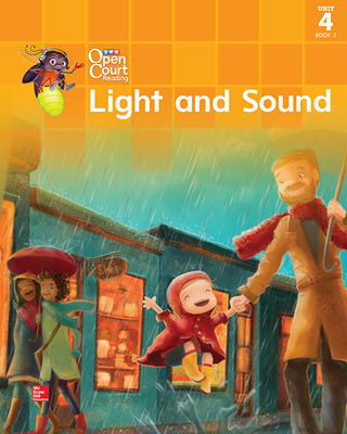 Open Court Reading Big Book, Grade 1, Unit 4 Book 2 Light and Sound
