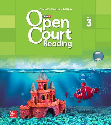 Open Court Reading Teacher Edition, Volume 3, Grade 2