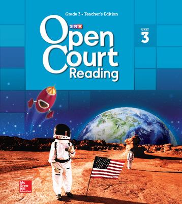 Open Court Reading Teacher Edition, Volume 3, Grade 3