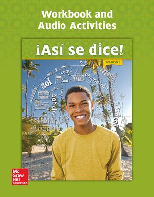 Asi se dice! Level 3, Workbook and Audio Activities
