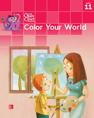 Open Court Reading Big Book, Grade K Unit 11 Color Your World