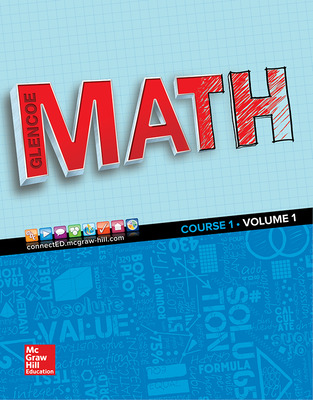 Glencoe Math 2016, Course 1 Student Edition, Volume 1