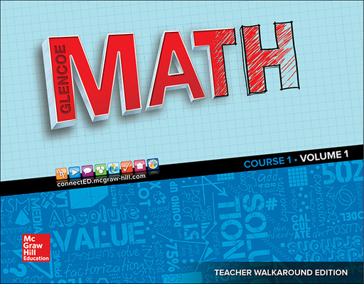 Glencoe Math 2016, Course 1 Teacher Edition, Volume 1