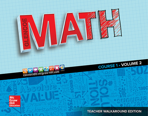 Glencoe Math 2016, Course 1 Teacher Edition, Volume 2