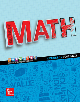 Glencoe Math 2016, Course 1 Student Edition, Volume 2