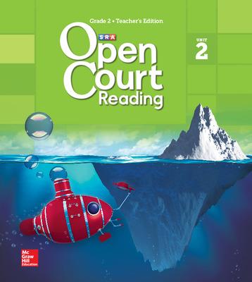 Open Court Reading Teacher Edition, Volume 2, Grade 2