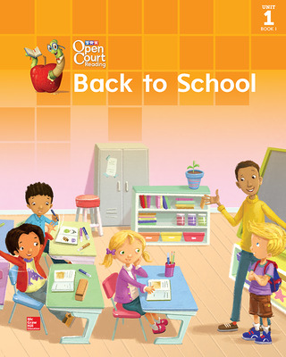 Open Court Reading Big Book, Grade 1, Unit 1 Book 1 Back to School