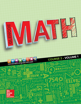 Glencoe Math 2016, Course 2 Student Edition, Volume 1