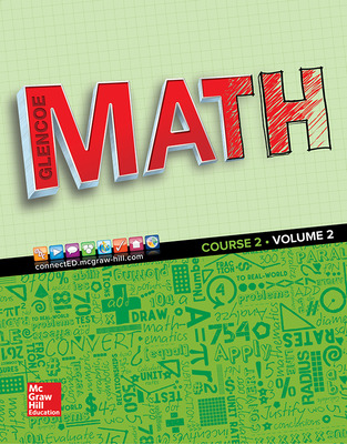 Glencoe Math 2016, Course 2 Student Edition, Volume 2