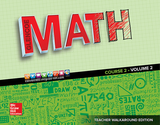 Glencoe Math 2016, Course 2 Teacher Edition, Volume 2