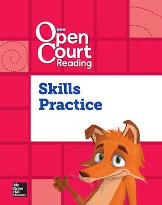 Open Court Reading Foundational Skills Kit, Skills Practice Workbook, Grade K
