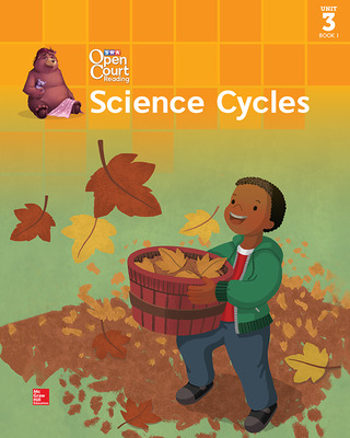 Open Court Reading Big Book, Grade 1, Unit 3 Book 1 Science Cycles