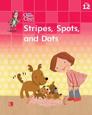 Open Court Reading Big Book, Grade K Unit 12 Stripes, Spots and Dots